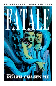 Fatale-Book-One-Death-Chases-Me-cover