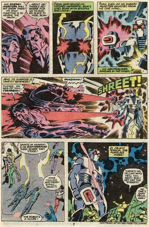 Rom usando seu Neutralizador: não é à toa que os humanos acham que ele é um serial killer metálico...