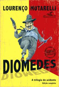 Diomedes_A Trilogia do Acidente_Capa