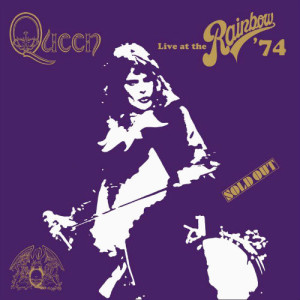 Live at the Rainbow 74 queen