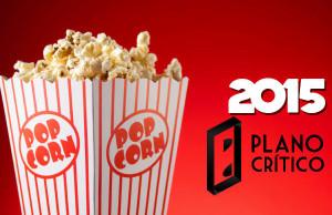 os-melhores-e-piores-filmes-de-2015-plano-critico-lista-veredito-cinefilo--600x400