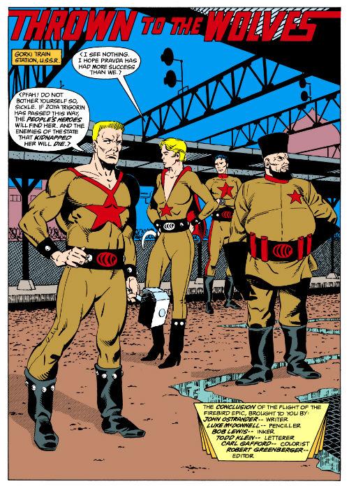 O Esquadrão vai à URSS e enfrenta os Heróis do Povo, grupo soviético formado por Foice, Martelo, Pravda (Verdade), Molotov e Bolshoi.