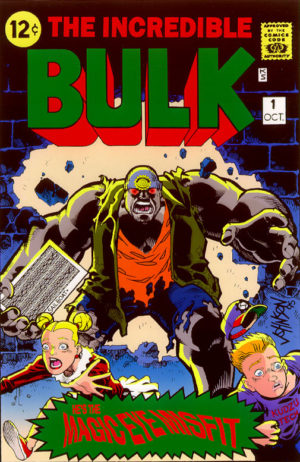 The Incredible Bulk (arte: Dave Johnson). Personagem de Ethan Suplee parodiando Hulk, atravessando a parede.