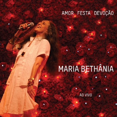 Amor, Festa e Devoção (Ao Vivo) Maria Bethânia plano crítico